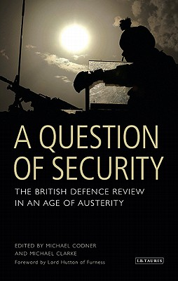 A Question of Security By Royal United Services Institute for Defe
